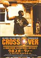 Crossover - A Worldwide Basketball Odyssey