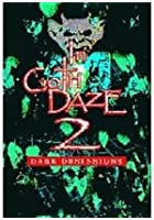 In Goth Daze Vol.2