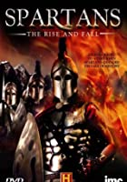 Spartans - The Rise And Fall