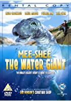 Mee-Shee - The Water Giant