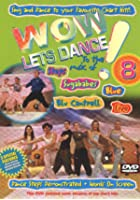 Wow! Let&#39;s Dance - Vol. 8