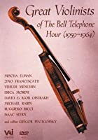 Great Violinists Of The Bell Telephone Hour 1959-64