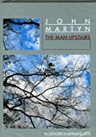John Martyn - The Man Upstairs