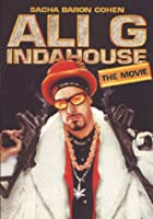 Ali G - Indahouse - The Movie