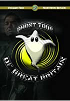 Ghost Tour Of Great Britain - The North