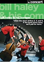 Bill Hayley And The Comets - In Concert