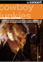 Cowboy Junkies - In Concert