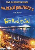 Fatboy Slim - Live at Brighton Beach - Big Beach Boutique 2