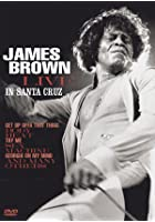 James Brown - Live In Santa Cruz