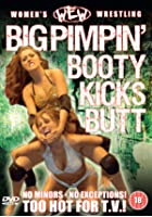 WEW - Big Pimpin' Booty Kicks Butt