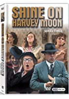 Shine On Harvey Moon - Series 3