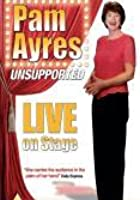 Pam Ayres - Unsupported
