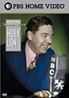 Ken Burns' America: Huey Long