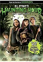 R.L. Stine's - The Haunting Hour