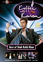 Koffee With Karan Vol.1 - The Best Of Shar Rukh Khan
