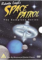 Space Patrol - The Complete Series