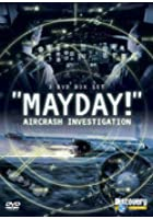 Mayday - Air Crash Investigation