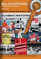 Blackpool FC - Classic Matches