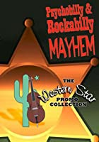 Psychobilly And Rockabilly Mayhem - The Western Star Promo Coll
