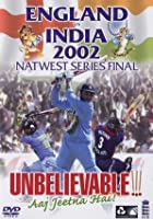 England v India - Nat West Final 2002