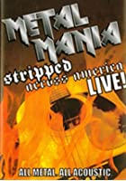 Metal Mania - Stripped Across America Tour