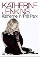 Katherine Jenkins - Live In The Park