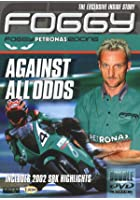 Foggy Petronas Racing - Against All Odds