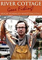 River Cottage - Gone Fishing!