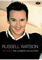 Russell Watson - The Voice - The Ultimate Collection