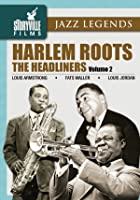 Harlem Roots - Vol. 2 - The Headliners