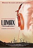Lomax The Songhunter - A Film By Rogier Kappers