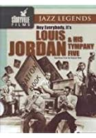 Hey Everybody, It's Louis Jordan And His Tympany Five