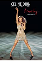 Celine Dion - Live In Las Vegas - A New Day