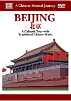A Chinese Musical Journey - Beijing