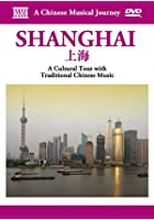 A Chinese Musical Journey - Shanghai