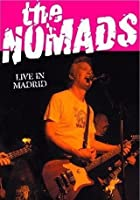 The Nomads - Live In Madrid