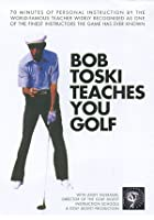 Bob Toski Teaches You Golf