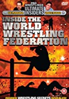 Ultimate Insiders - Inside The World Wrestling Federation
