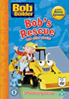 Bob The Builder - Bob's Rescue And Other Stories
