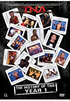 The History of TNA - Year 1
