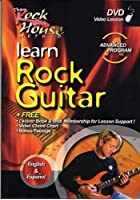Rock House Method - Learn Rock Guitar Advanced - Second Edition