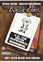 Alkaholiks, Tha X.O. The Movie Experience