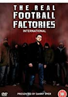 The Real Football Factories - International