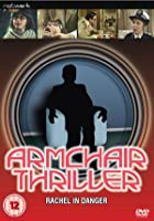 Armchair Thiller - Rachel In Danger