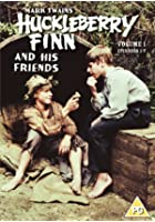 Huckleberry Finn - Series 1 - Complete