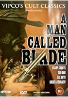 A Man Called Blade