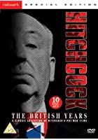 Alfred Hitchcock - The British Years