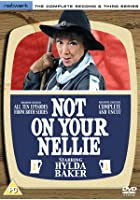 Not On Your Nellie - Series 2 And 3 - Complete