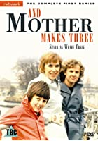 And Mother Makes Three - Series 1 - Complete
