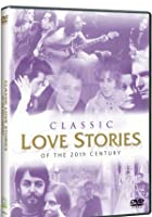 Classic Love Stories of the 20th Century